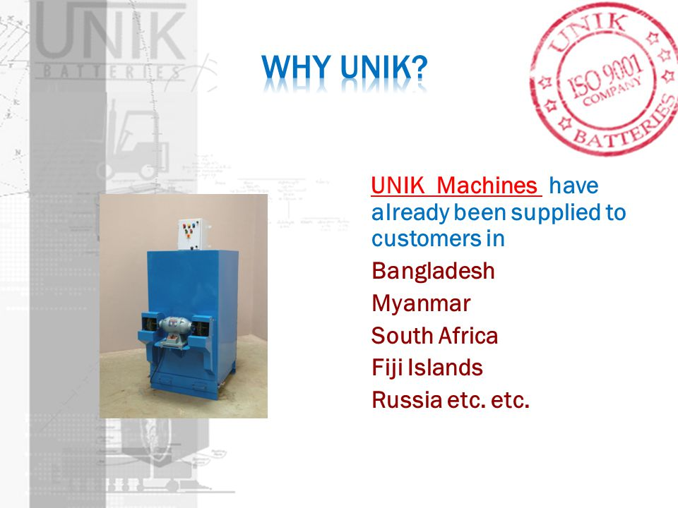 Why UNIK UNIK Machines have already been supplied to customers in