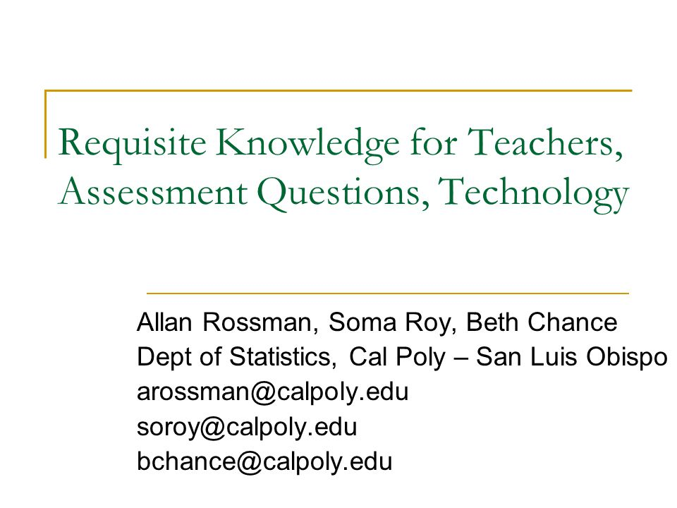 Requisite Knowledge for Teachers, Assessment Questions, Technology