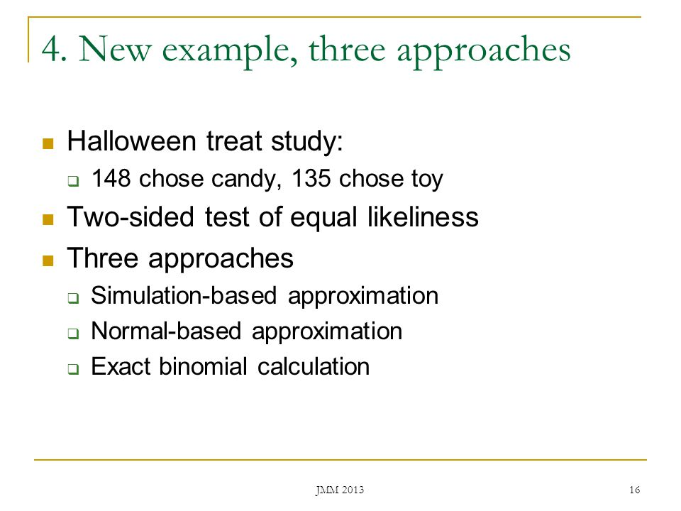 4. New example, three approaches