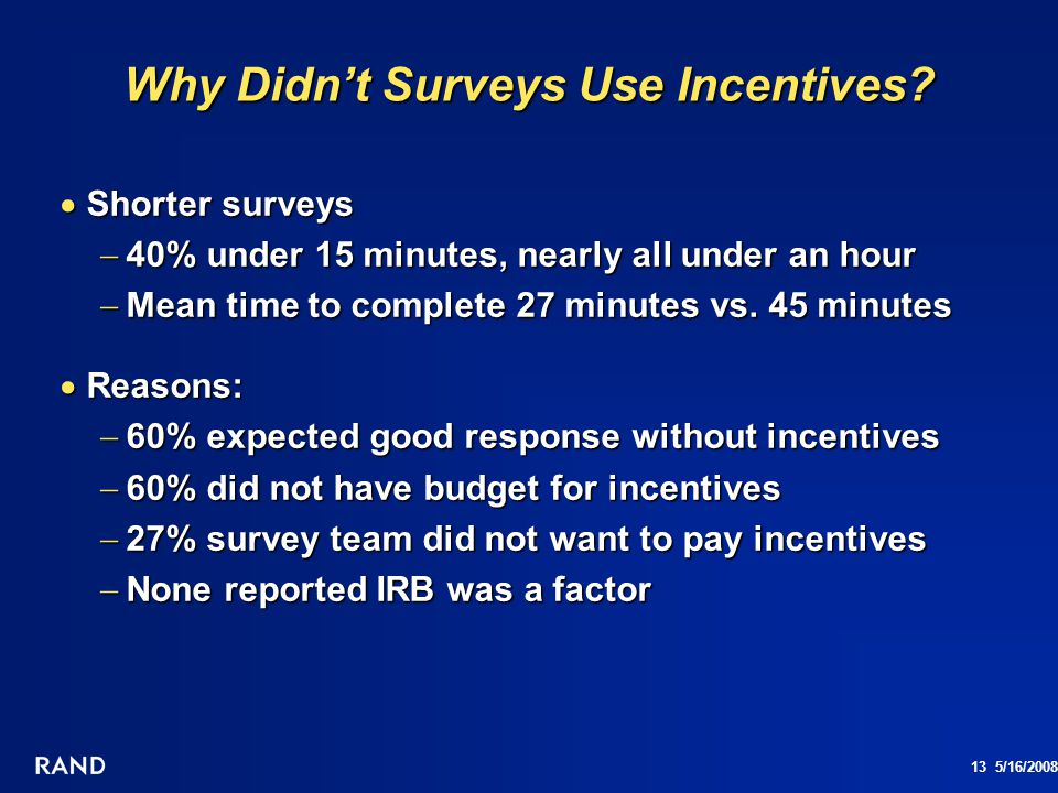 Why Didn't Surveys Use Incentives