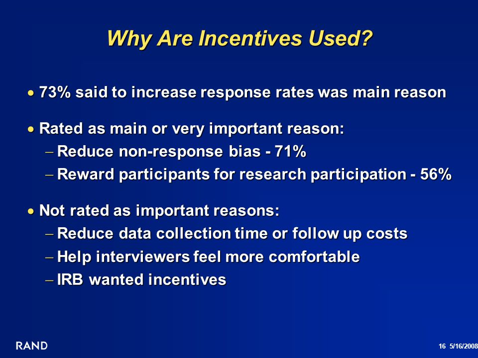 Why Are Incentives Used