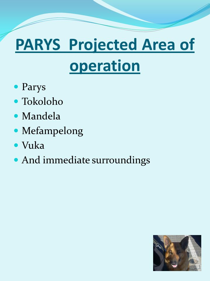 PARYS Projected Area of operation