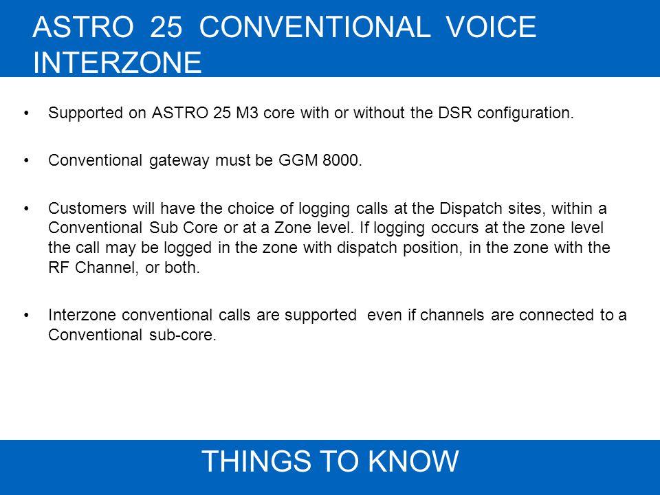 ASTRO 25 CONVENTIONAL VOICE INTERZONEINTERZONE