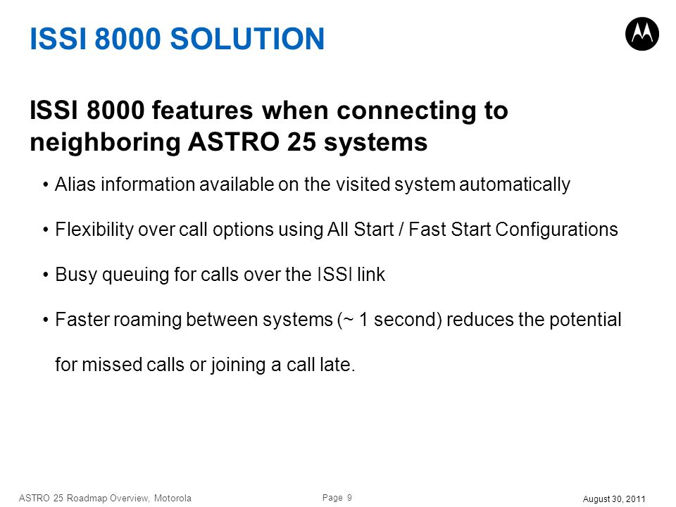 ISSI 8000 SOLUTION ISSI 8000 features when connecting to neighboring ASTRO 25 systems.