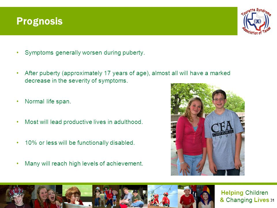 Prognosis Symptoms generally worsen during puberty.