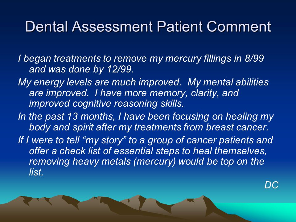 Dental Assessment Patient Comment