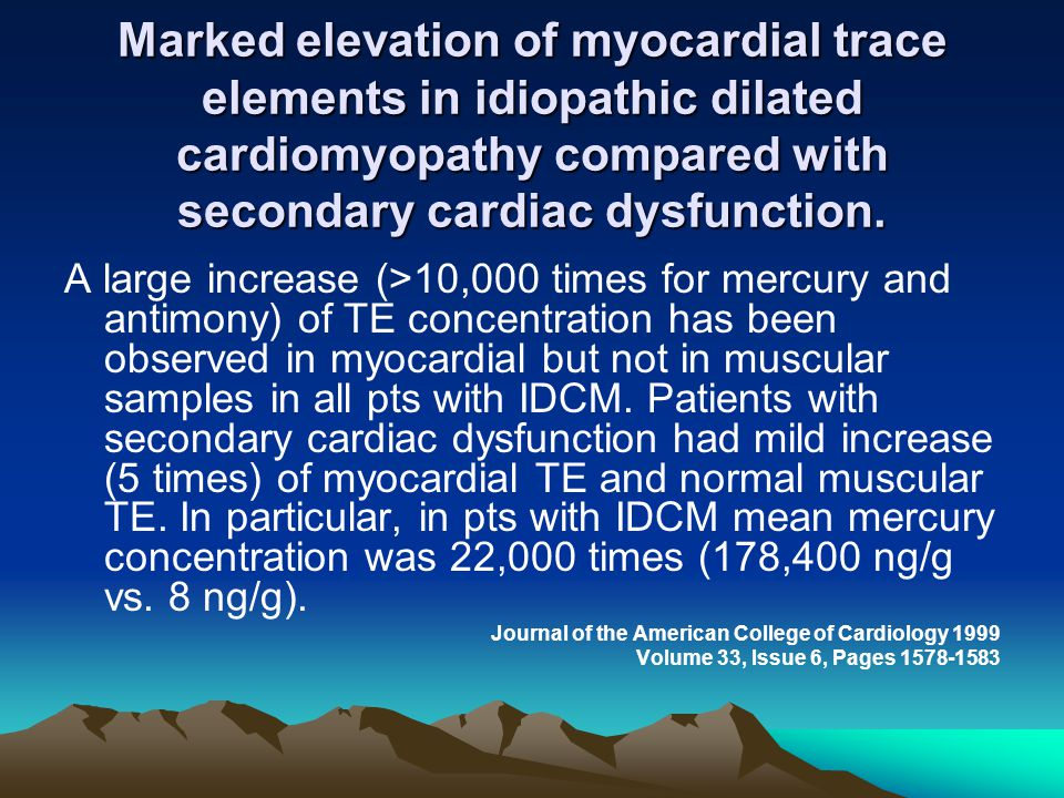 Marked elevation of myocardial trace elements in idiopathic dilated cardiomyopathy compared with secondary cardiac dysfunction.