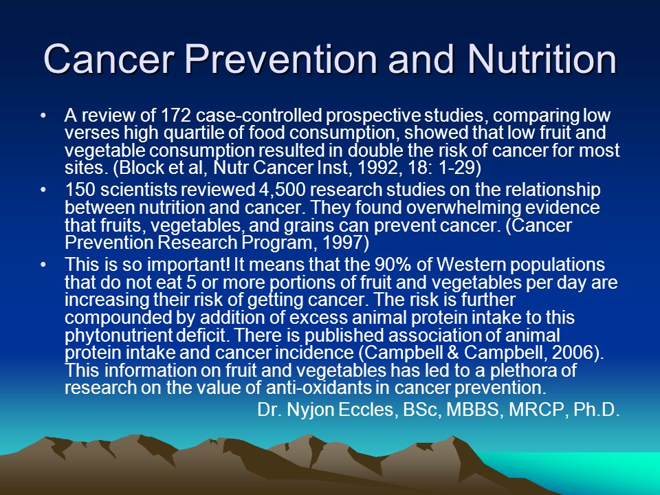 Cancer Prevention and Nutrition