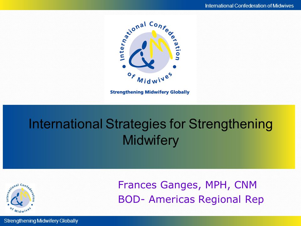 International Strategies for Strengthening Midwifery
