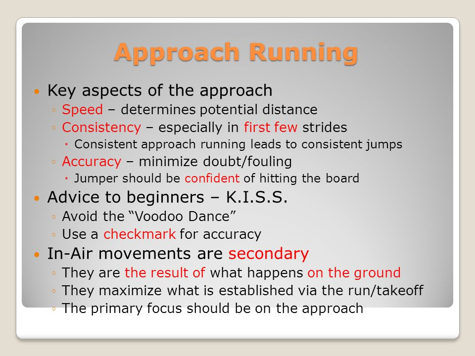 Approach Running Key aspects of the approach