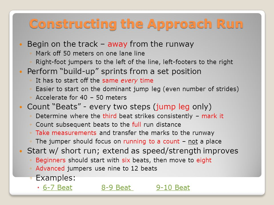 Constructing the Approach Run