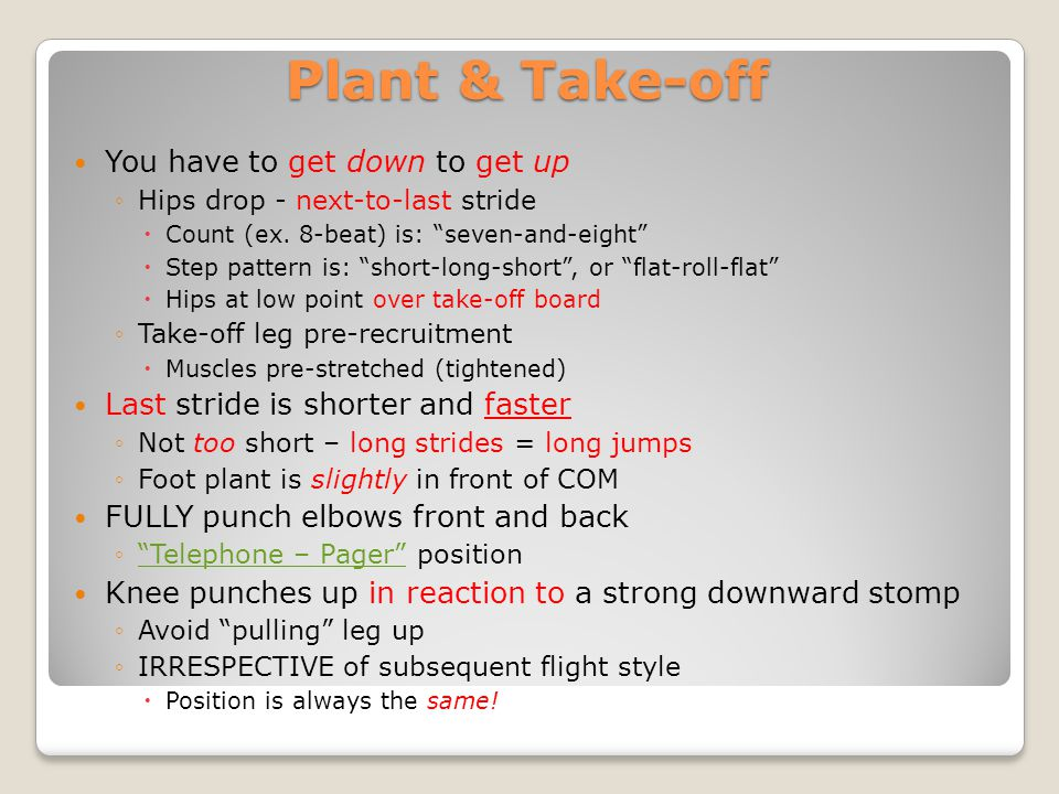 Plant & Take-off You have to get down to get up