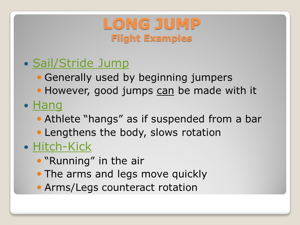 LONG JUMP Flight Examples