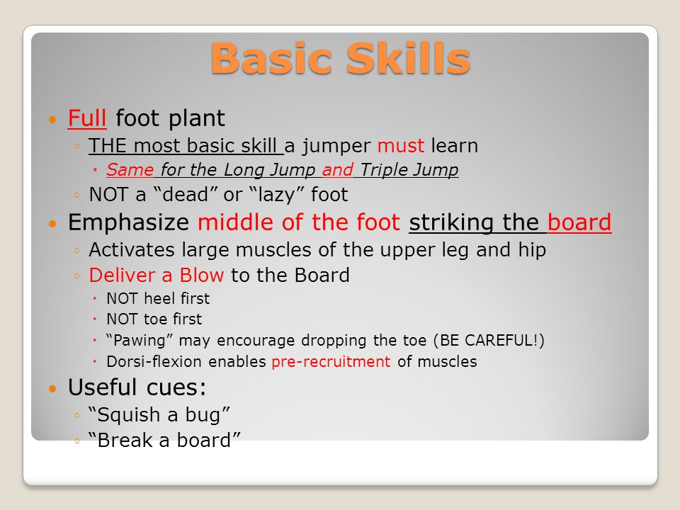 Basic Skills Full foot plant
