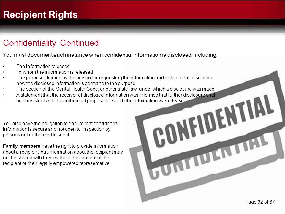 Recipient Rights Confidentiality Continued