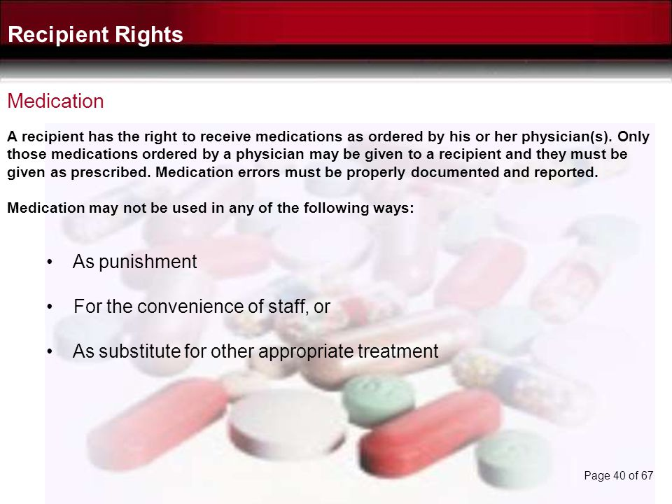 Recipient Rights Medication As punishment