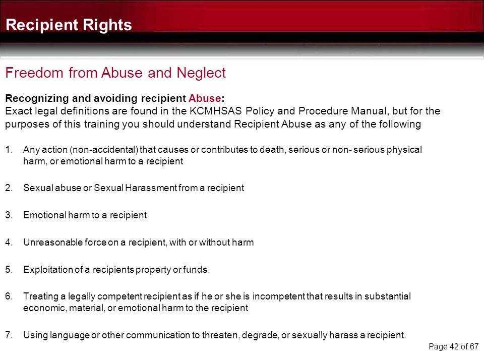 Recipient Rights Freedom from Abuse and Neglect