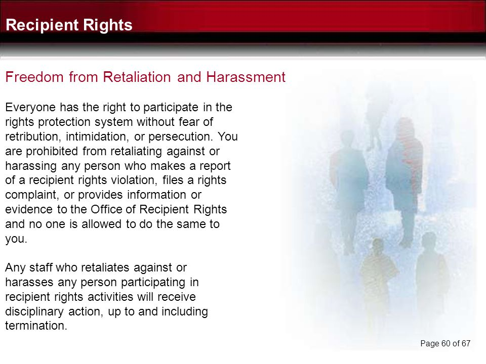Recipient Rights Freedom from Retaliation and Harassment