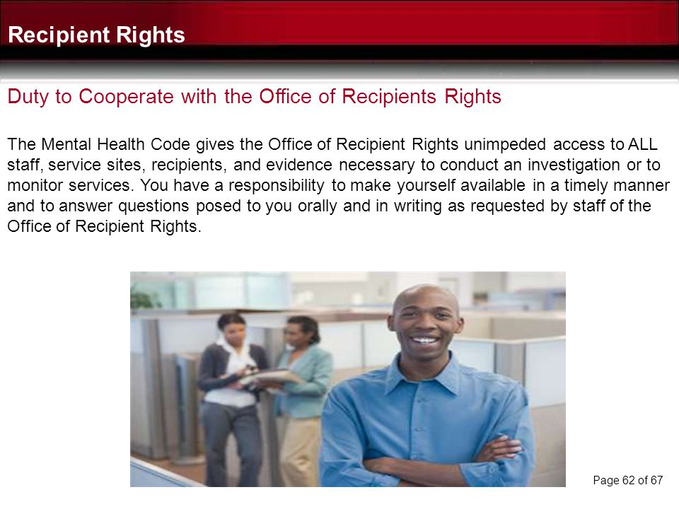 Recipient Rights Duty to Cooperate with the Office of Recipients Rights.