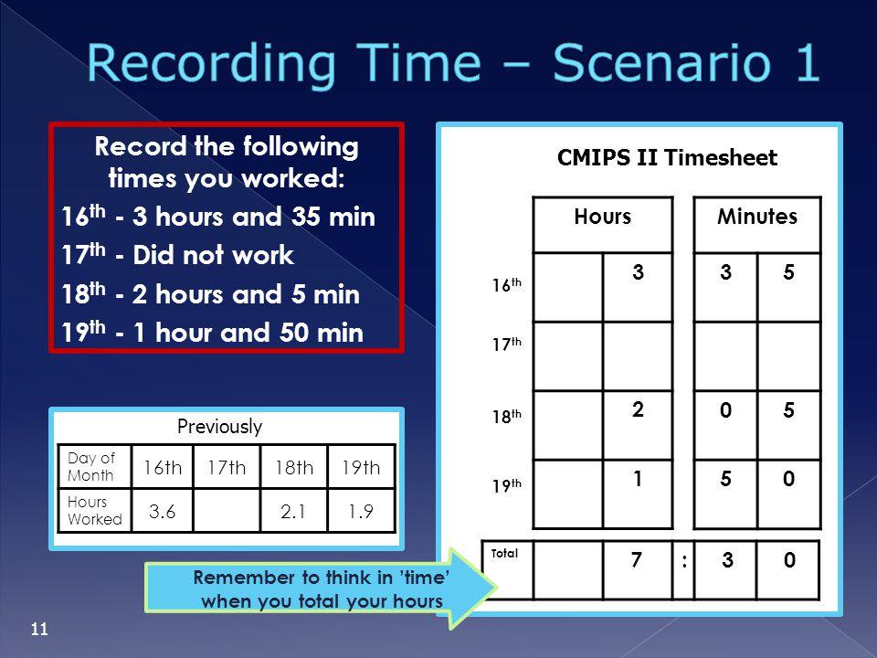 Recording Time – Scenario 1