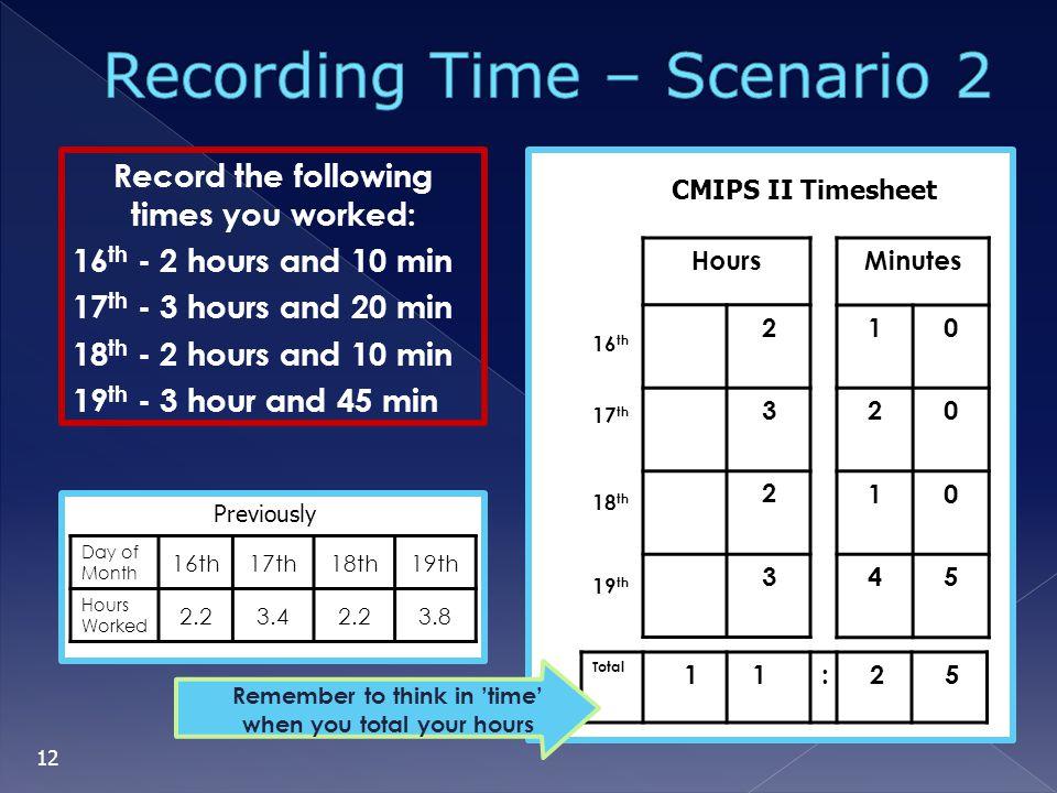 Recording Time – Scenario 2