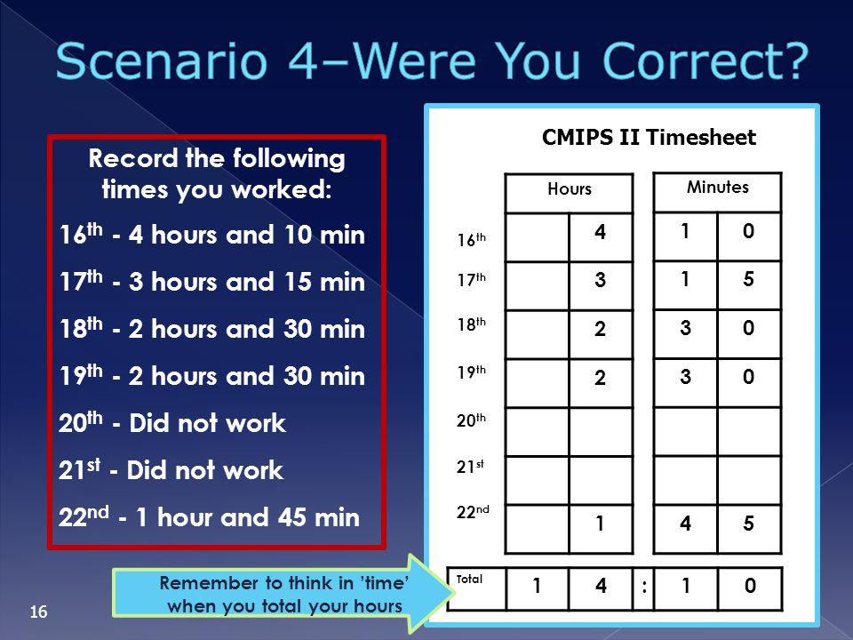 Scenario 4–Were You Correct