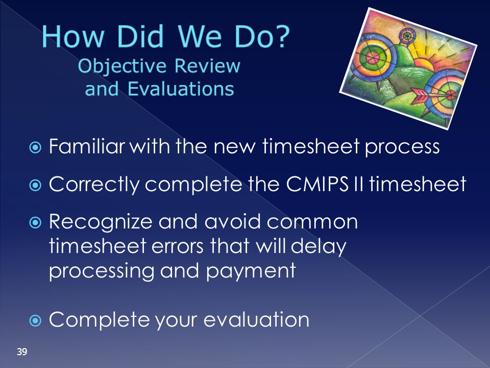 Objective Review and Evaluations