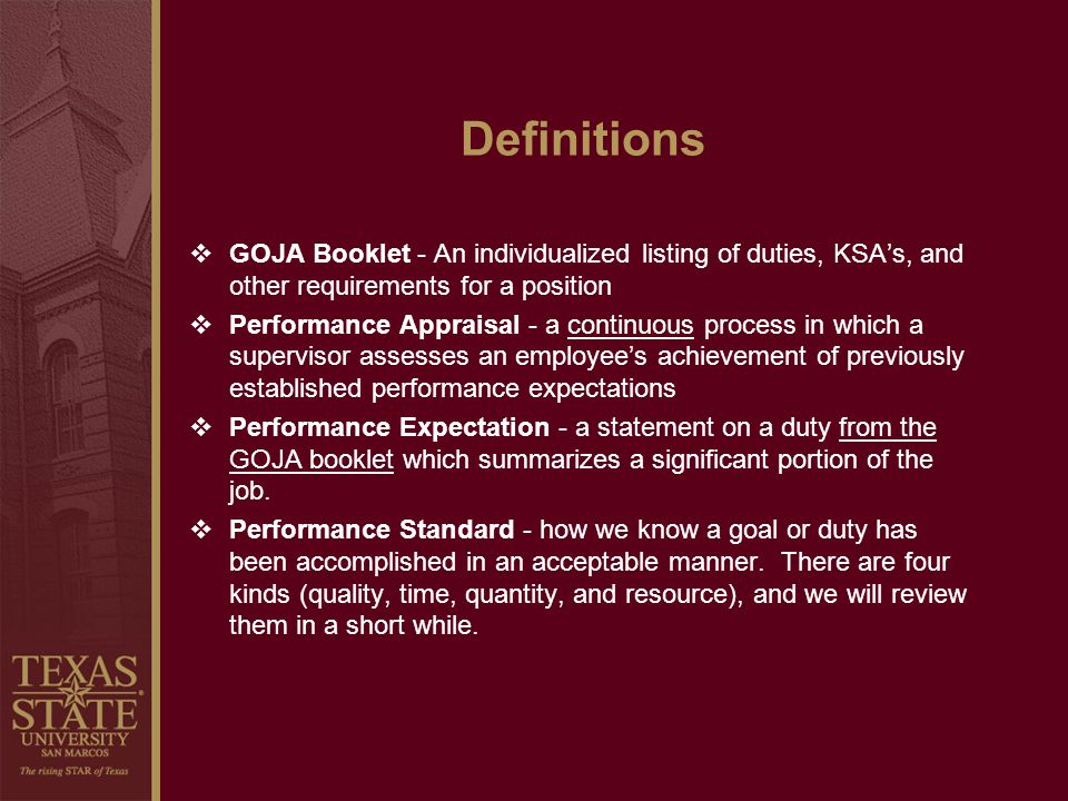 Definitions GOJA Booklet - An individualized listing of duties, KSA's, and other requirements for a position.