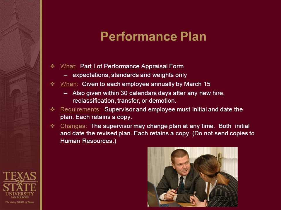 Performance Plan What: Part I of Performance Appraisal Form