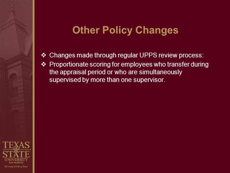 Other Policy Changes Changes made through regular UPPS review process: