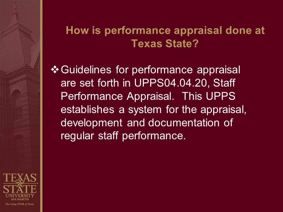 How is performance appraisal done at Texas State