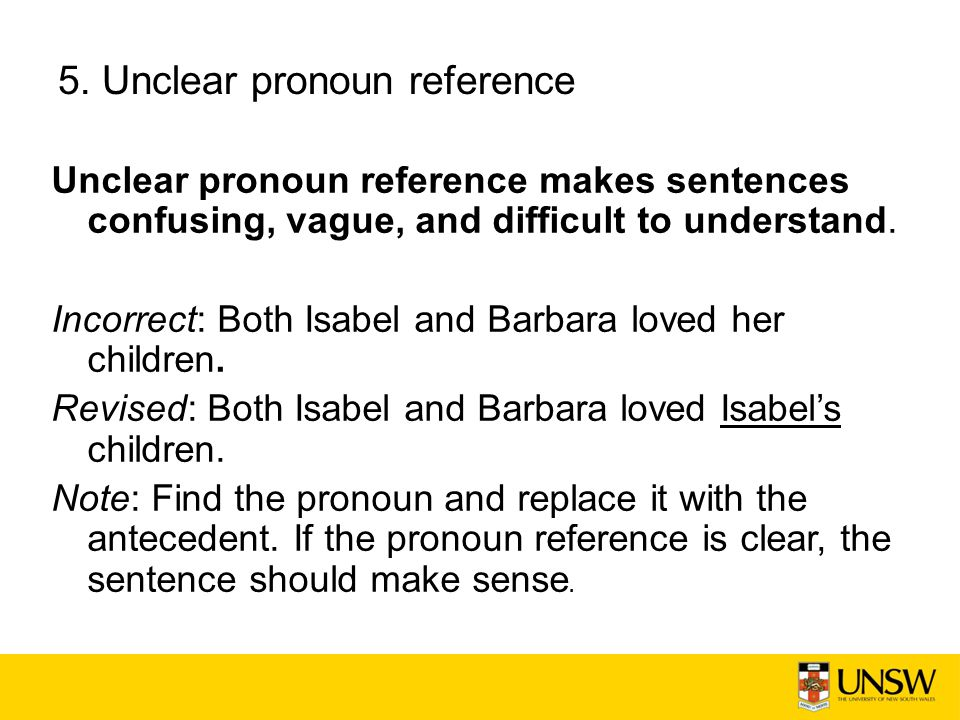 5. Unclear pronoun reference