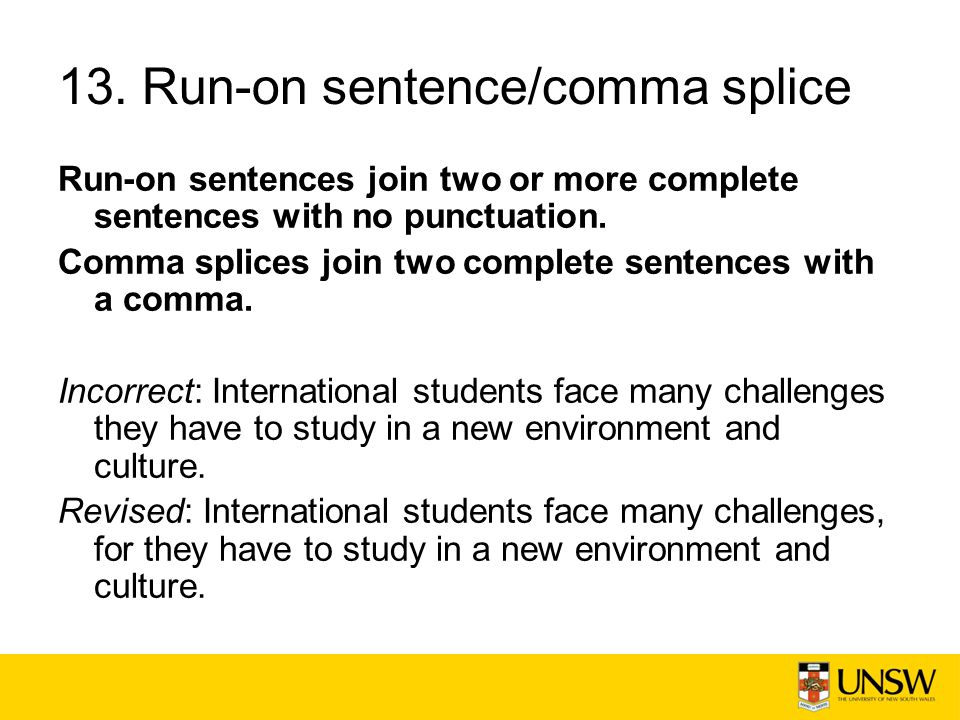 13. Run-on sentence/comma splice