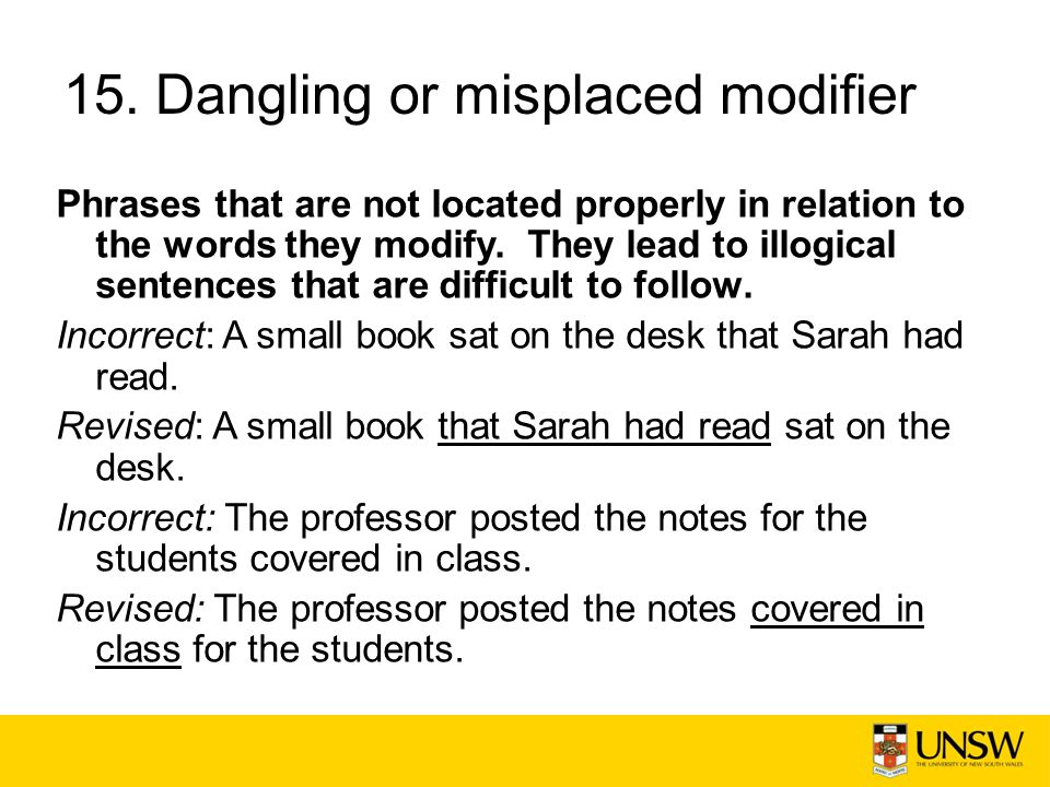 15. Dangling or misplaced modifier