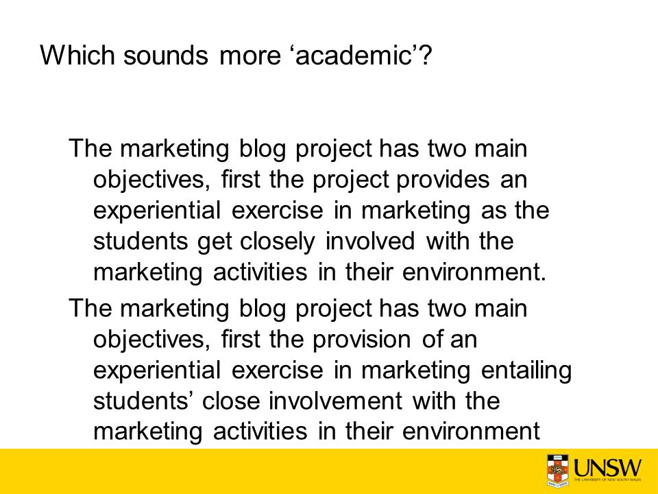 Which sounds more 'academic'