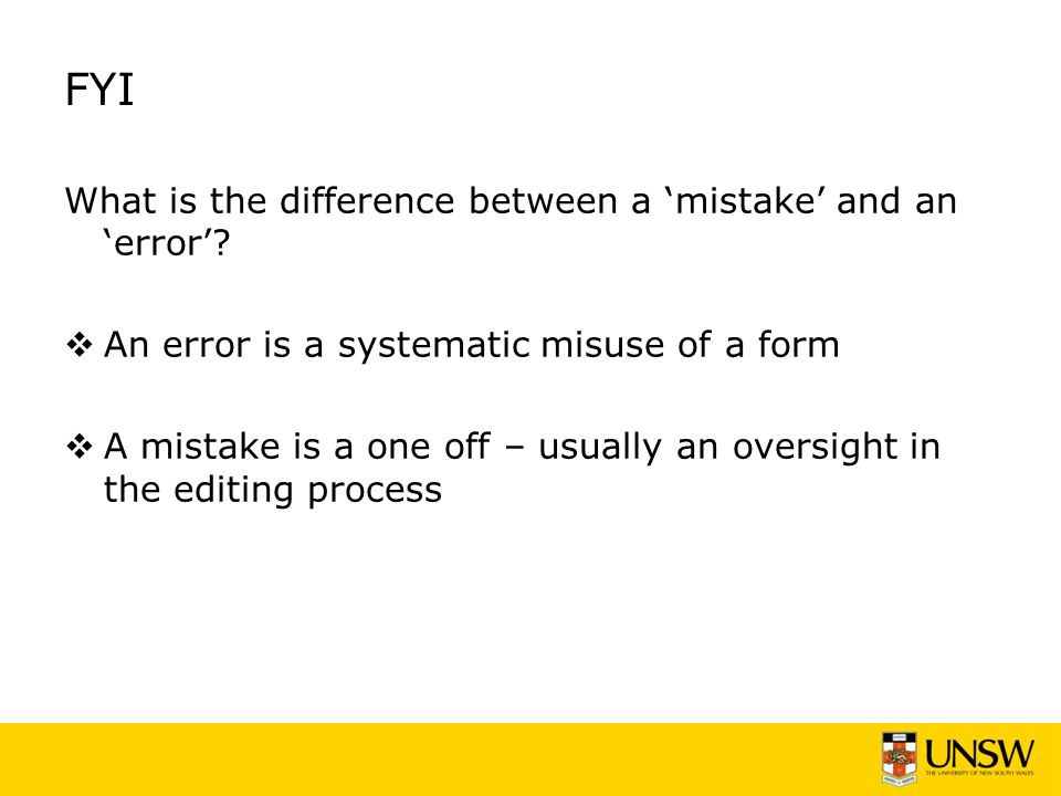 FYI What is the difference between a 'mistake' and an 'error'