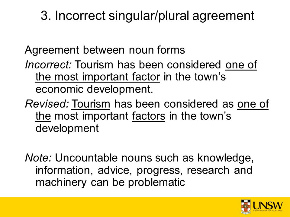 3. Incorrect singular/plural agreement