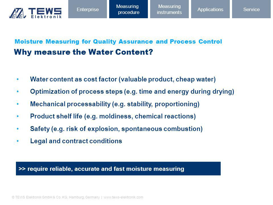 Why measure the Water Content
