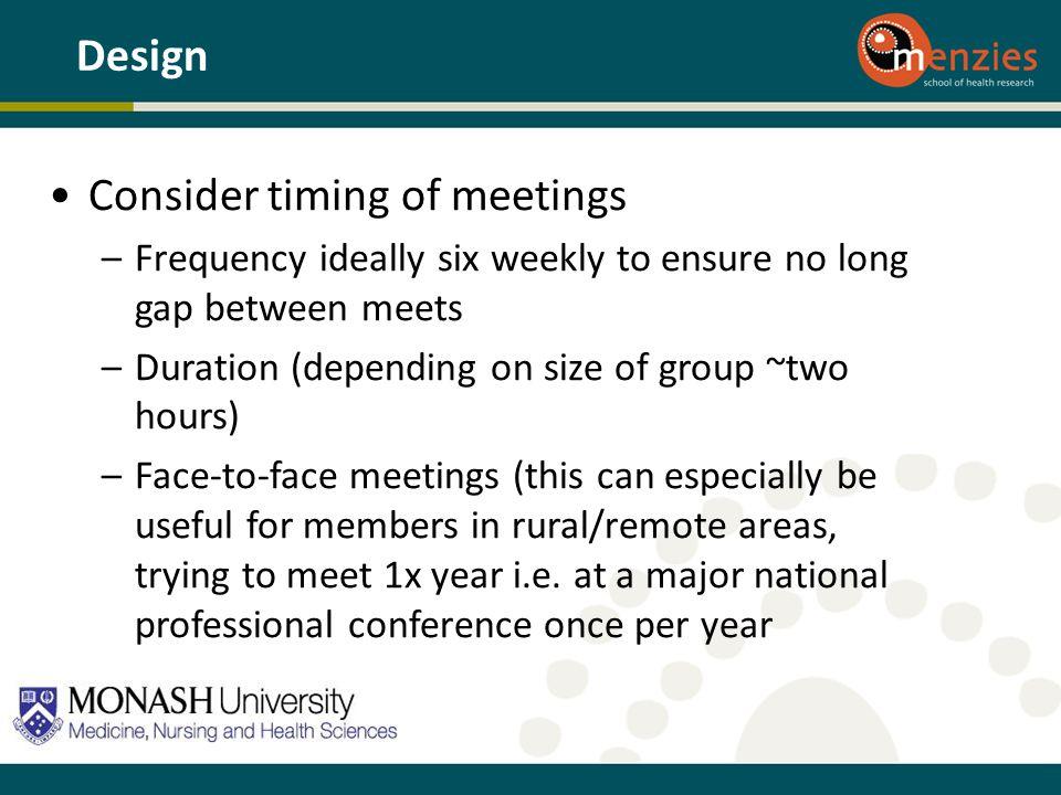Consider timing of meetings