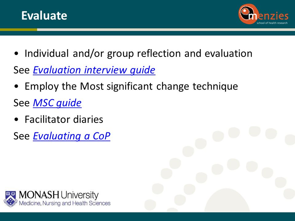 Evaluate Individual and/or group reflection and evaluation