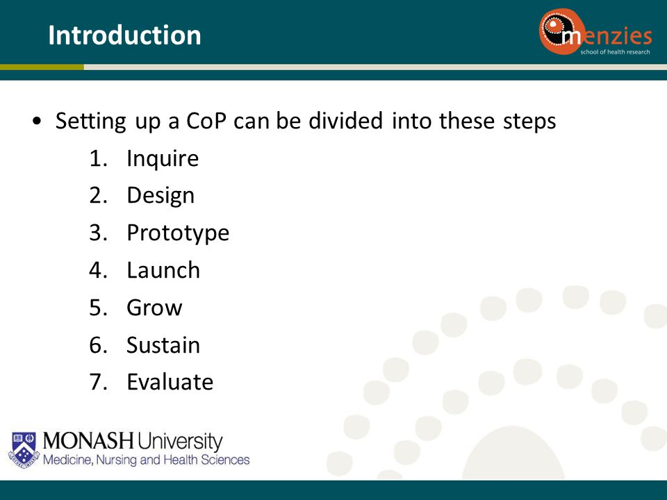 Introduction Setting up a CoP can be divided into these steps Inquire