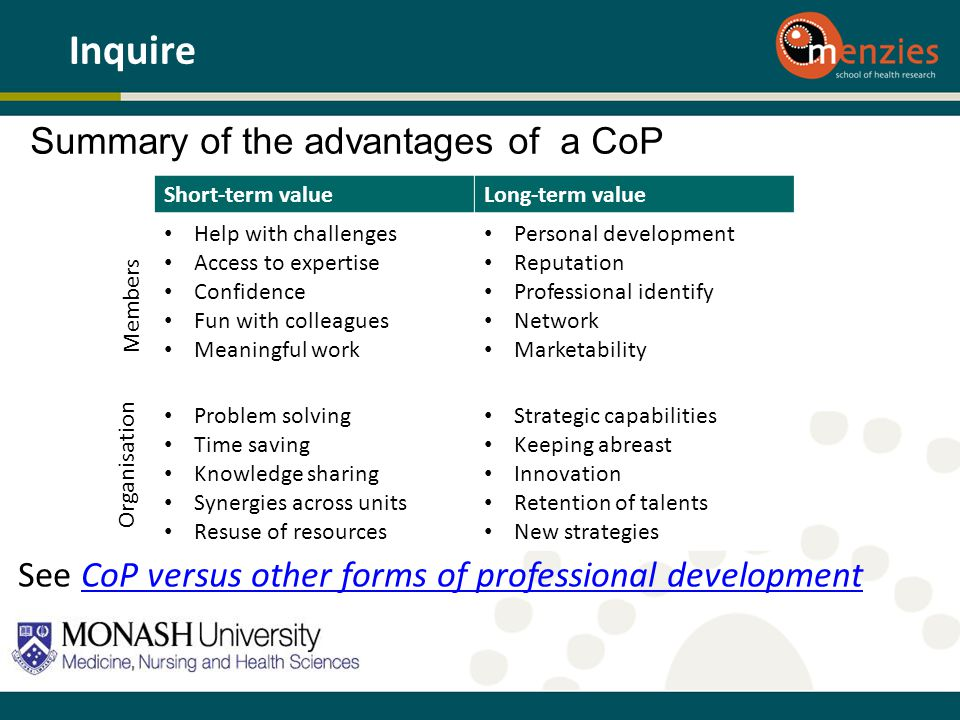 Inquire Summary of the advantages of a CoP
