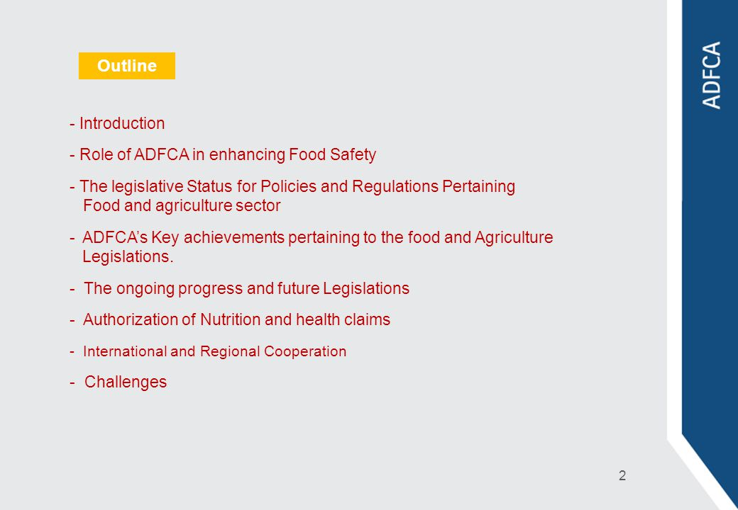 Outline Introduction Role of ADFCA in enhancing Food Safety
