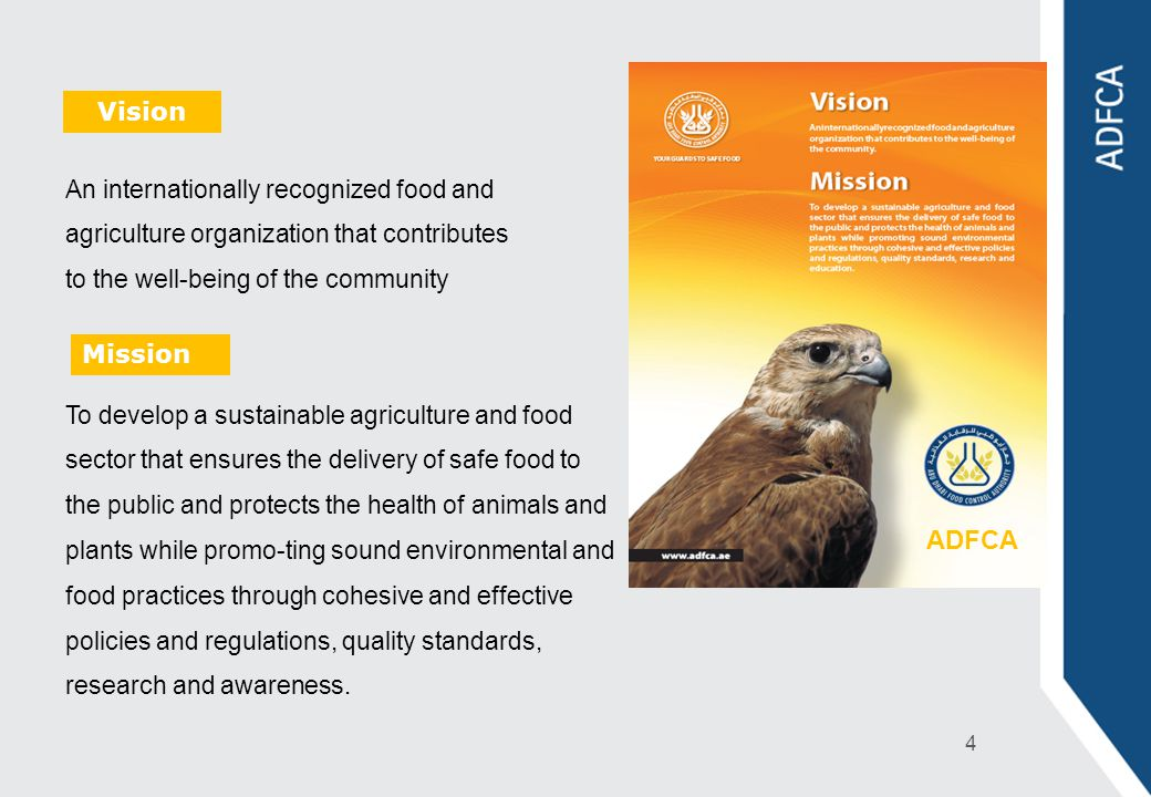 Vision An internationally recognized food and agriculture organization that contributes to the well-being of the community.