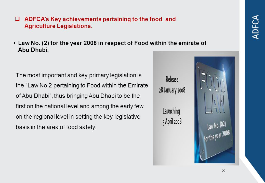 ADFCA's Key achievements pertaining to the food and Agriculture Legislations.