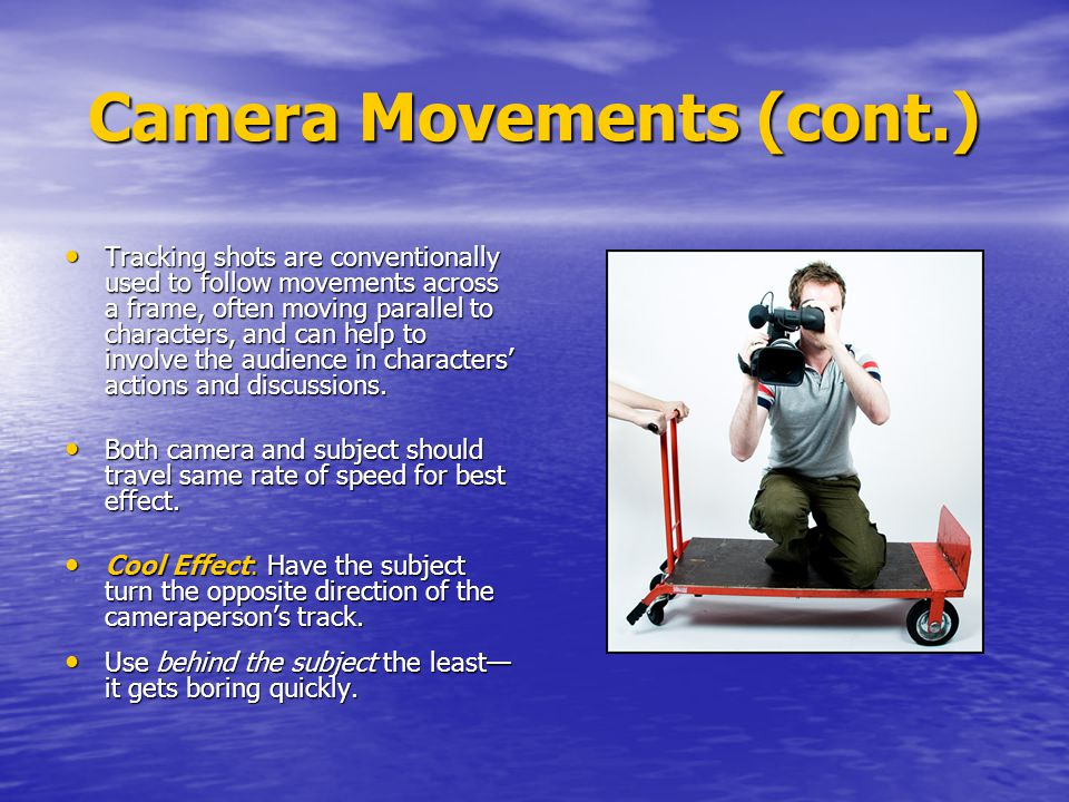 Camera Movements (cont.)