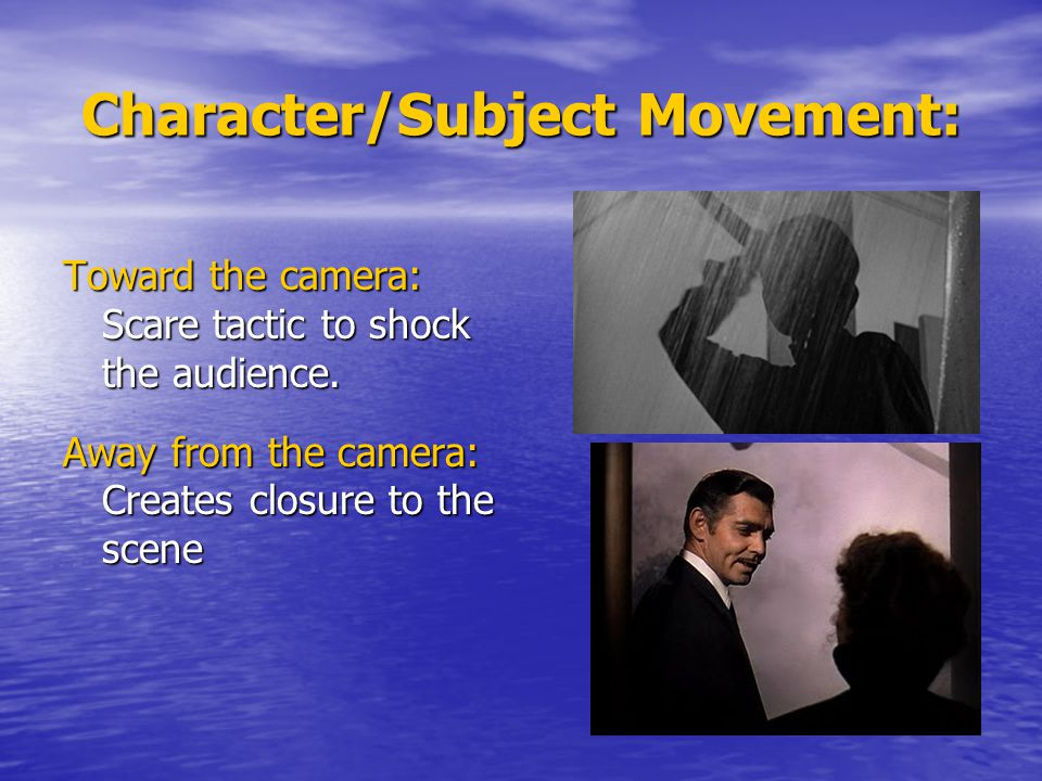 Character/Subject Movement: