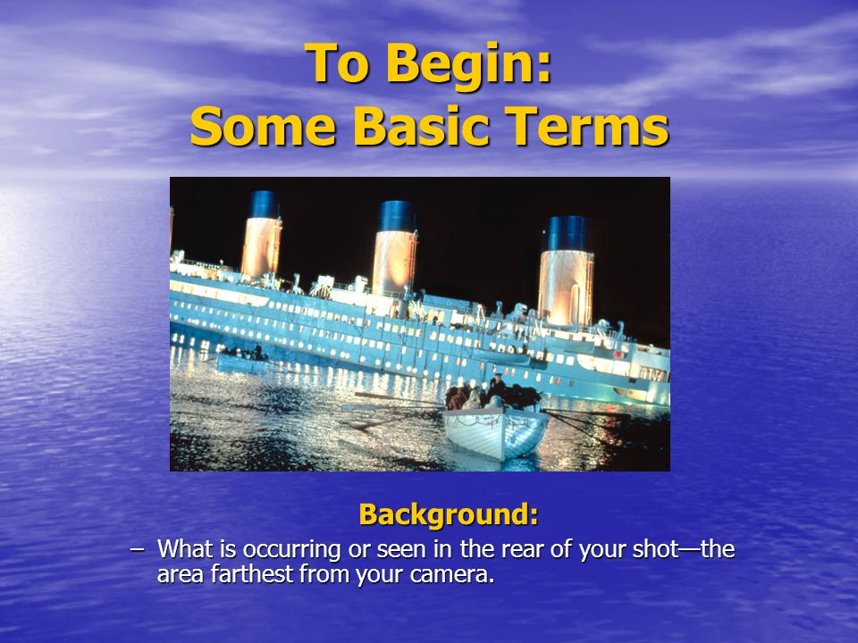 To Begin: Some Basic Terms