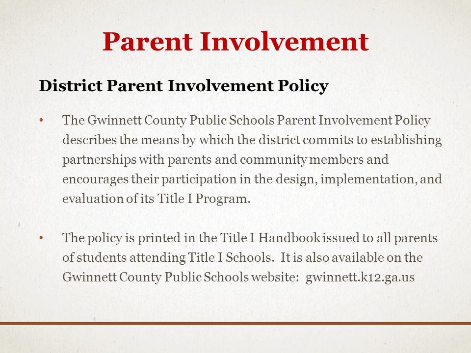 Parent Involvement District Parent Involvement Policy