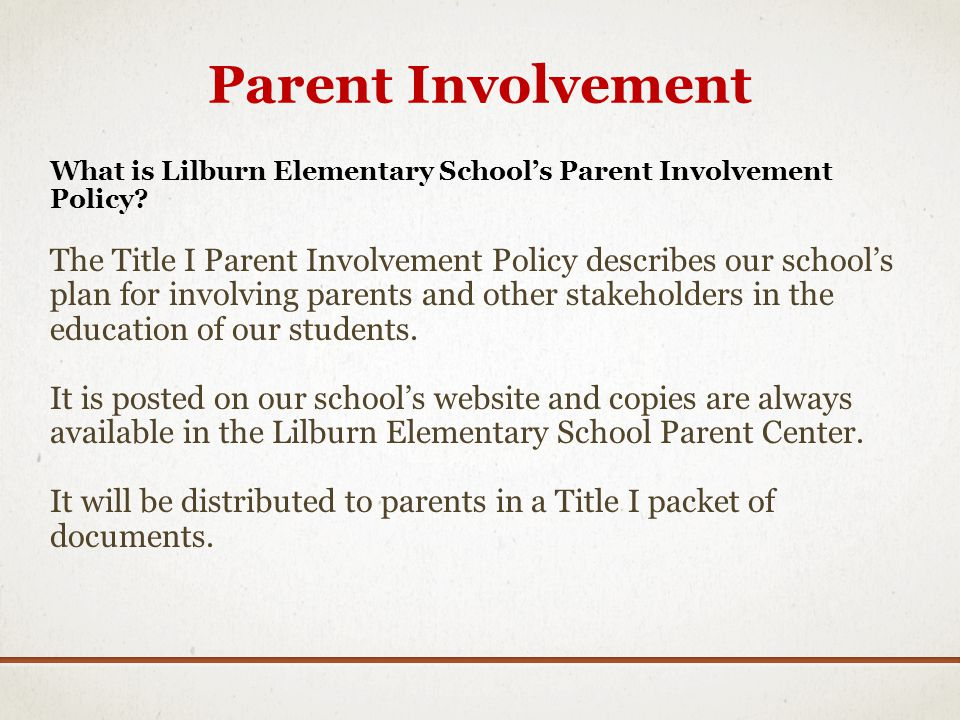 Parent Involvement What is Lilburn Elementary School's Parent Involvement Policy